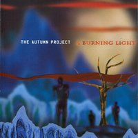A Burning Light — The Autumn Project