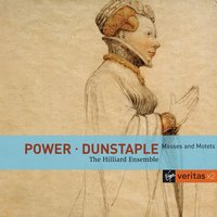Power / Dunstaple: Masses and Motets — Hilliard Ensemble