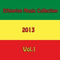 Ethiopian Music Collection 2013, Vol. 1 — сборник
