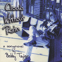 Clouds Without Rain — Bobby Taylor