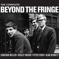 The Complete Beyond The Fringe — Beyond The Fringe