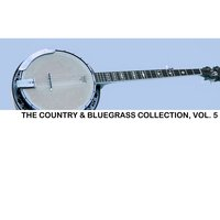 The Country & Bluegrass Collection, Vol. 5 — сборник