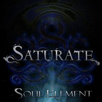 Soul Element — Saturate