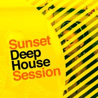 Sunset Deep House Session — House Music, Brazil Beat, Beach House Club, Beach House Club|Brazil Beat|House Music