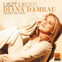 Liszt Songs — Diana Damrau, Helmut Deutsch, Ференц Лист