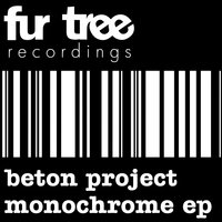 Monochrome Ep — Beton Project