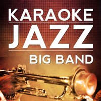 A Foggy Day (In London Town) — Karaoke Jazz Big Band