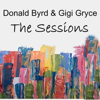 The Sessions — Gigi Gryce, Donald Byrd