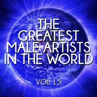 The Greatest Male Artists in the World, Vol. 15 — сборник
