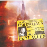 Essentials Vol. 1 — Geri Allen
