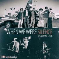 When We Were Silence, Vol. 1 — Silence, Boy In December