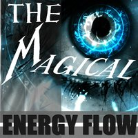 The Magical — Energy Flow