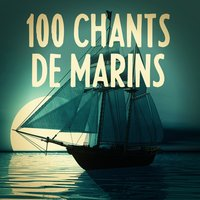 100 chants de marins — сборник
