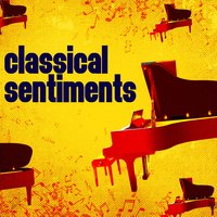 Classical Sentiments — Ludovico Einaudi, Martin Jacoby, Yiruma, James Horner, Richard D. James
