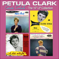 "Entente Cordiale: The 10"" LP Collection — Petula Clark"