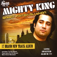 Mighty King - Vol. 23 — Rahat Fateh Ali Khan