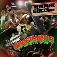 Guccimania — Gucci Mane, The Empire