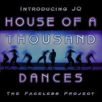 House Of A Thousand Dances — The Faceless Project