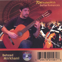 70 Minutes With Guitar Romances — Behzad Mirkhani