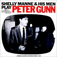 Music from Peter Gunn — Shelly Manne and His Men