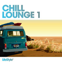 Lifestyle2 - Chill Lounge Vol 1 — сборник