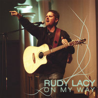 On My Way — Rudy Lacy