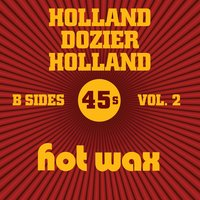 Hot Wax B-Sides Vol. 2 (The Holland Dozier Holland 45s) — сборник