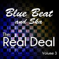 Blue Beat and Ska - The Real Deal, Vol. 3 — сборник