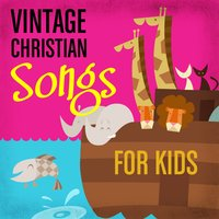 Vintage Christian Songs for Kids — сборник