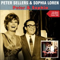 Peter and Sophia — Peter Sellers, Sophia Loren, Джордж Гершвин
