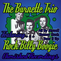 Rock Billy Boogie — The Burnette Trio
