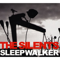 Sleepwalker — The Silents