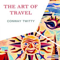The Art Of Travel — Conway Twitty