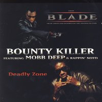 Deadly Zone - EP — Bounty Killer