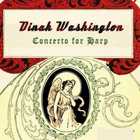 Concerto for Harp — Dinah Washington
