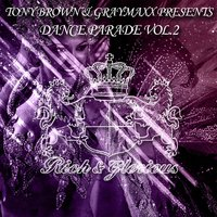 Tony Brown & Graymaxx Presents Dance Parade, Vol. 2 — Tony Brown, Graymaxx