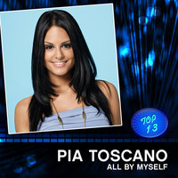 All By Myself — Pia Toscano