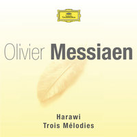Messiaen-Harawi-3 melodies — сборник