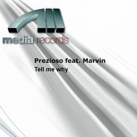 Tell Me Why — Prezioso, Marvin