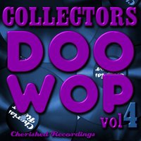 Collectors Doo Wop, Vol. 4 — The Charts