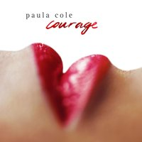 Courage — Paula Cole