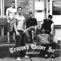 Demo 2007 — Trapped Under Ice