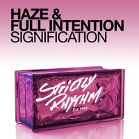 Signification — Haze, Full Intention, Haze & Full Intention