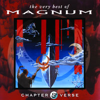 Chapter And Verse - The Very Best Of Magnum — Magnum