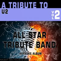 A Tribute to U2, Vol. 2 — All Star Tribute Band