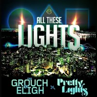 All These Lights - Single — The Grouch & Eligh