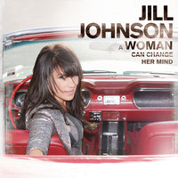 A Woman Can Change Her Mind — Jill Johnson