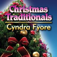 Christmas Traditionals — Cyndra Fyore