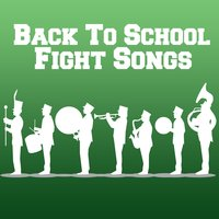 Back to School Fight Songs — сборник