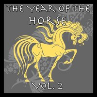 The Year of the Horse Vol. 2 — Tai Chi